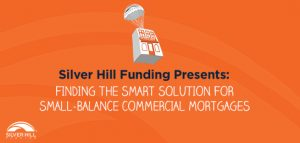 Small-balance commercial mortgages Silver Hill Funding