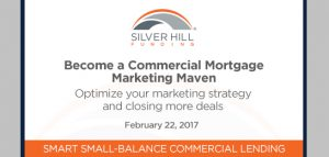 commercial mortgage marketing maven silver hill funding