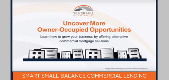 Uncover More Owner-Occupied Opportunities Webinar - Silver Hill Funding