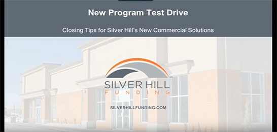 New Program Test Drive Webinar - Silver Hill Funding
