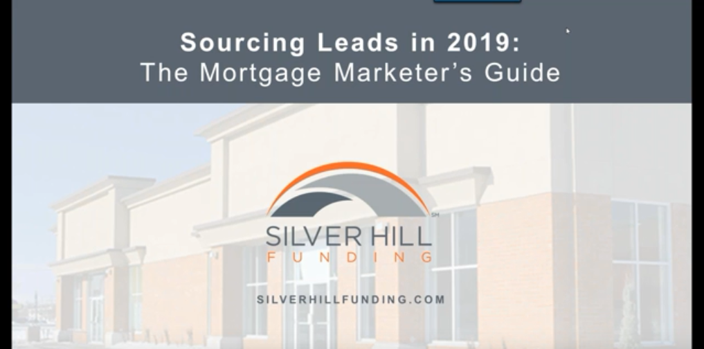 Sourcing leads in 2019 Webinar - Silver Hill Funding